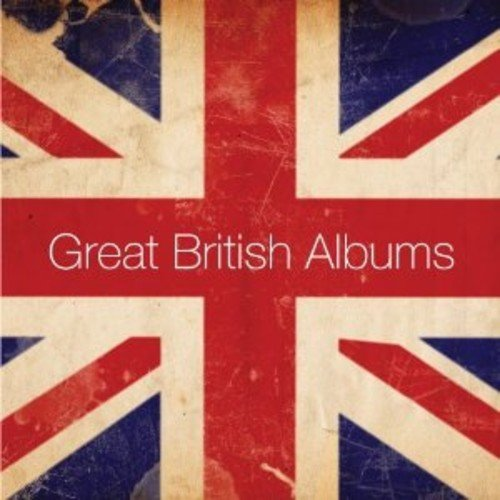 Great British Albums (Rees Justin)