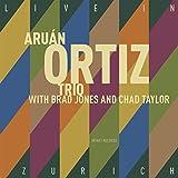 Aruan Ortiz Trio: Live in Zurich