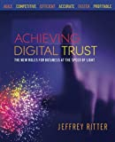 img - for Achieving Digital Trust: The New Rules for Business at the Speed of Light book / textbook / text book