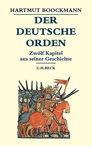 der-deutsche-orden-zwlf-kapitel-aus-seiner-geschichte