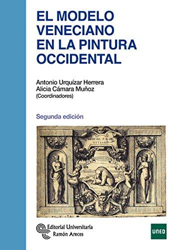 Descargar Libro El Modelo Veneciano En La Pintura Occidental Antonio Urquízar Herrera