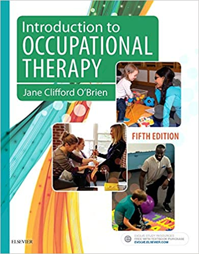 Introduction to Occupational Therapy: 9780323444484