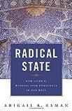 Radical State, Abigail R. Esman, 0313348472