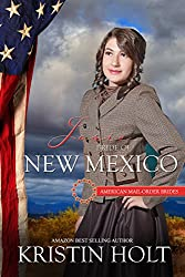 Josie: Bride of New Mexico (American Mail-Order Brides Series Book 47)