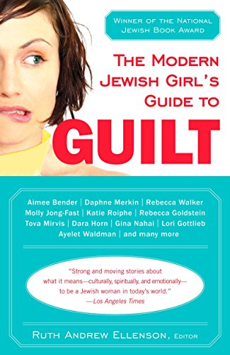 Girl Jewish (The Modern Jewish Girl's Guide to Guilt)