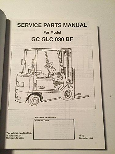 yale fork truck parts manual gc glc 030 bf: amazon com: industrial &  scientific