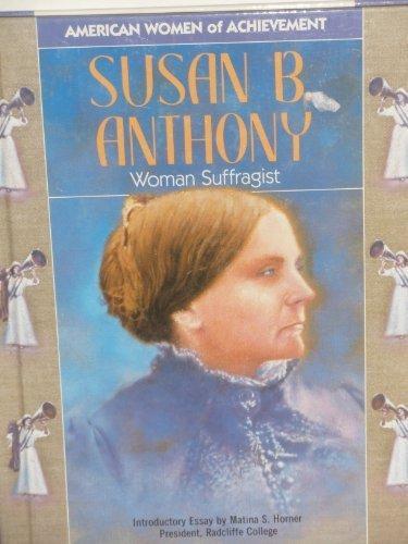 Susan B. Anthony (Women of Achievement)