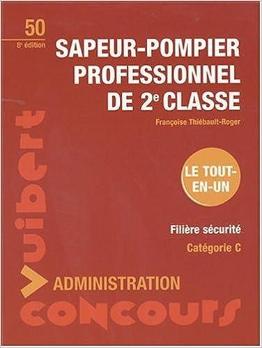 Sapeur pompier professionnel de 2e classe cat gorie c - Grille indiciaire adjudant sapeur pompier professionnel ...