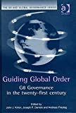 Guiding Global Order 9780754615026