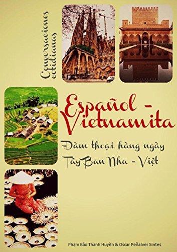Conversaciones cotidianas Español - Vietnamita / Đàm thoại hàng ngày Tây Ban Nha - Việt (Spanish - Ban Tay
