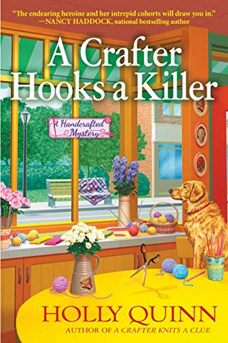 A Crafter Hooks a Killer: A Handcrafted Mystery by [Holly Quinn]