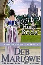 THE EARL'S HIRED BRIDE: A HALF MOON HOUSE NOVELLA
