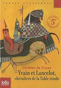 """Afficher """"Yvain et Lancelot, chevaliers de la Table ronde"""""""