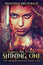The Shining One (The Swordswoman Book 2)