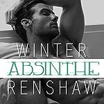 Absinthe | Winter Renshaw