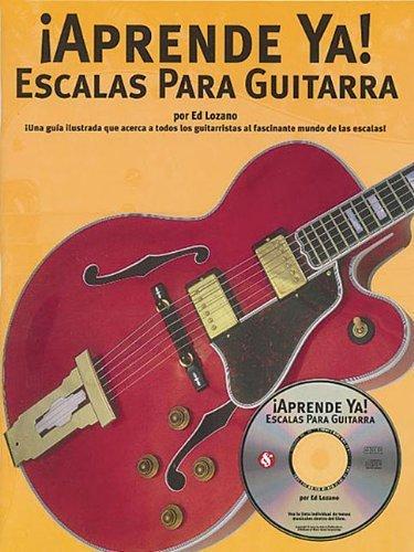 Aprende Ya: Escalas Para Guitarra by Lozano, Ed 2004 Paperback ...