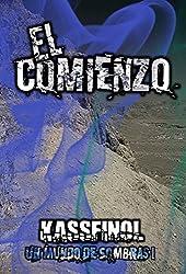 El Comienzo (Un mundo de sombras nº 1) (Spanish Edition)