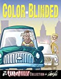 Color-Blinded: The 8th Candorville Collection (Volume 8)