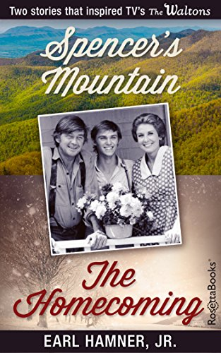 Earl Hamner Jr. Bestsellers: Spencer's Mountain, The Homecoming cover