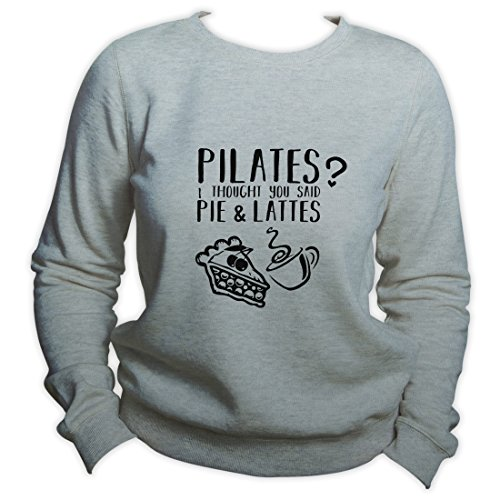 Yoga Sweater Pilates? I Thought Said Pie And Lattes Sweatshirt Coffee Sweater Unisex Pullover Gris