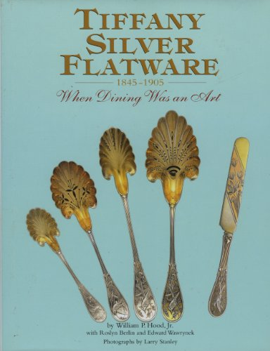 Tiffany Silver Flatware 1845-1905, When Dining Was an - Silver Tiffany