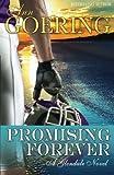 Promising Forever (The Glendale Series) (Volume 3)