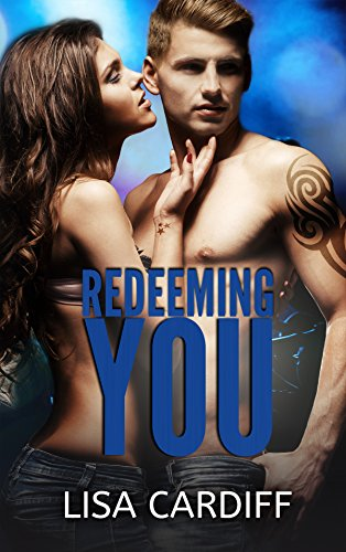 Redeeming You (Before You Book 2) by [Cardiff, Lisa]
