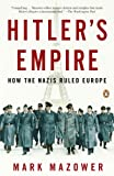 Hitler's Empire, Mark Mazower, 014311610X
