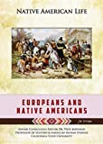 Europeans and Native Americans, Jim Corrigan, 1422229645