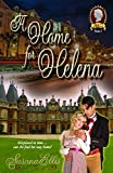A Home for Helena (The Lady P Chronicles Book 2)