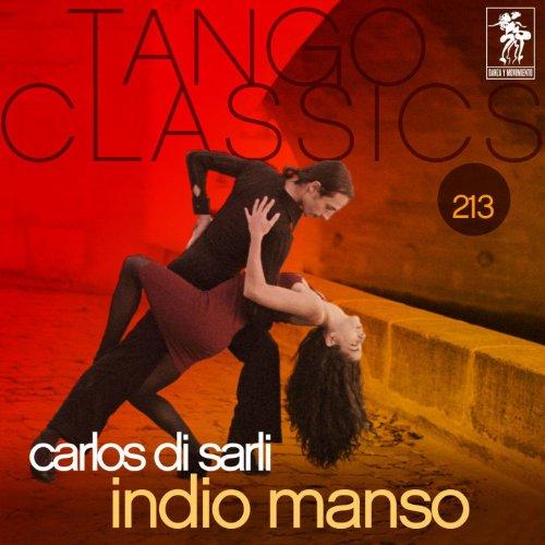 ... Tango Classics 213: Indio Manso