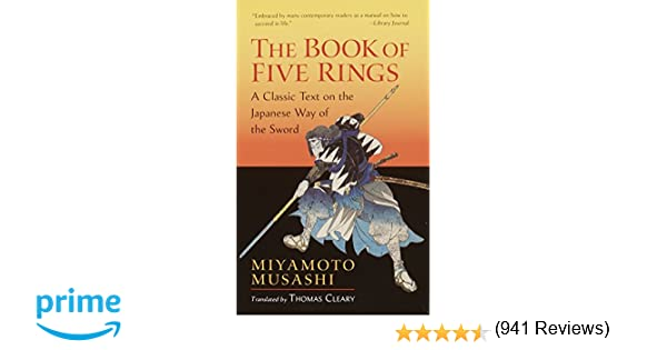 The book of five rings a classic text on the japanese way of the the book of five rings a classic text on the japanese way of the sword miyamoto musashi thomas cleary 8601404312748 amazon books sciox Gallery