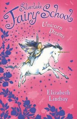 Download Unicorn Dreams (Silverlake Fairy School) ebook