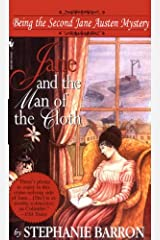 Jane and the Man of the Cloth: Being the Second Jane Austen Mystery (Being a Jane Austen Mystery Book 2) Kindle Edition