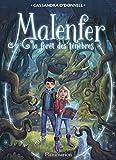 vignette de 'Malenfer n° 1<br /> La forêt des ténèbres (Cassandra O'Donnell)'