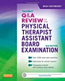 Saunders Q&a Review for the Physical Therapist Assistant Board Examination, Fortinberry, Brad, 1455728942