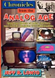 img - for Chronicles from the Analog Age book / textbook / text book