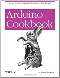 Arduino Cookbook by Michael Margolis (2011-04-03)