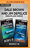 Dale Brown's Dreamland Series: Books 7-8: Satan's Tail & End Game