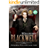 Blackwell: Prequel to the Magnus Blackwell Series