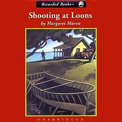Shooting at Loons