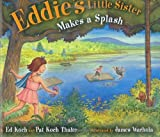 img - for Eddie's Little Sister Makes a Splash by Ed Koch (2007-04-05) book / textbook / text book