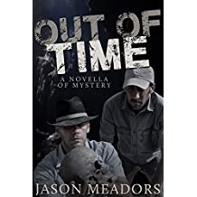 Out of Time: A Novella of Mystery