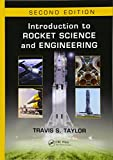 Introduction to Rocket Science and Engineering, Second Edition