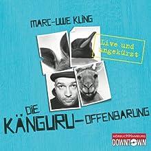 Die Känguru-Offenbarung: Live und ungekürzt Audiobook by Marc-Uwe Kling Narrated by Marc-Uwe Kling