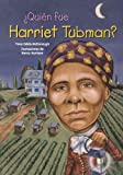 ¿Quién Fue Harriet Tubman? (Who Was Harriet Tubman?), Yona Zeldis McDonough, 1603964231