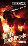 Taint of the Black Brigade, Paul Crilley, 0786955074