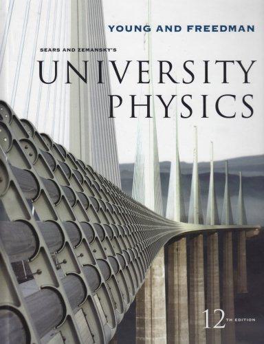 University Physics with MasteringPhysics (12th Edition)