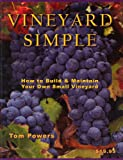 img - for Vineyard Simple: How to Build and Maintain Your Own Vineyard book / textbook / text book