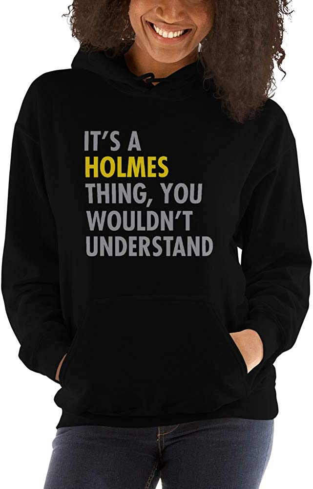 It's A Holmes Thing, You Wouldn't Understand